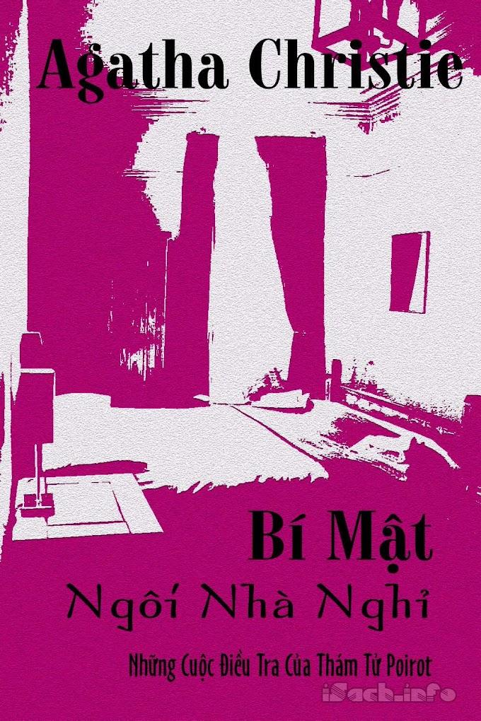 Truyện audio trinh thám, kinh dị: Bí Mật Ngôi Nhà Nghỉ- Agatha Christie (trọn bộ)