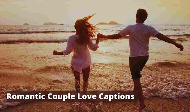 Romantic couple love Instagram captions