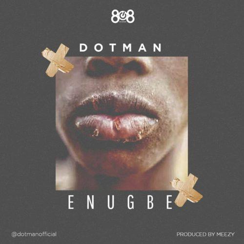 Dotman - Enugbe