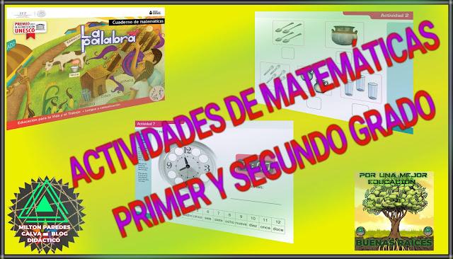 ACTIVIDADES DE MATEMÁTICAS-PRIMERO Y SEGUNDO GRADO
