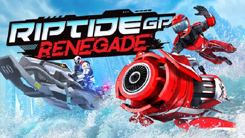 Riptide GP: Renegade MOD APK [Unlimited Money] For All Android Devices