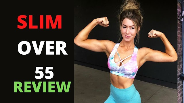 Slim Over 55 - Best Workouts For Women Reviews