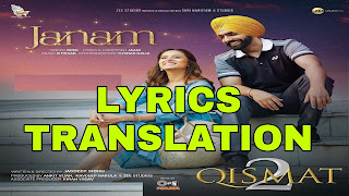 Janam Lyrics in English | With Translation | – Qismat 2 | Romi