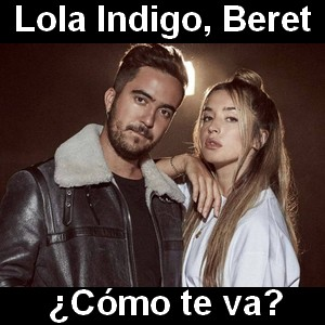 Lola Indigo, Beret - ¿Cómo te va?