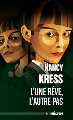 L'une rêve, l'autre pas de Nancy Kress