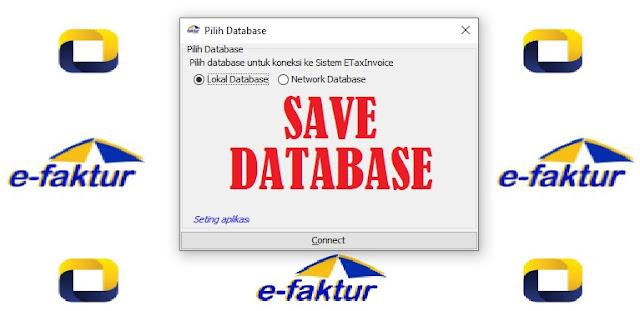 Hati Hati Dengan Database Saat Update e-Faktur 3.0