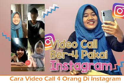 Cara Video Call 4 Orang Di Instagram dengan Mudah
