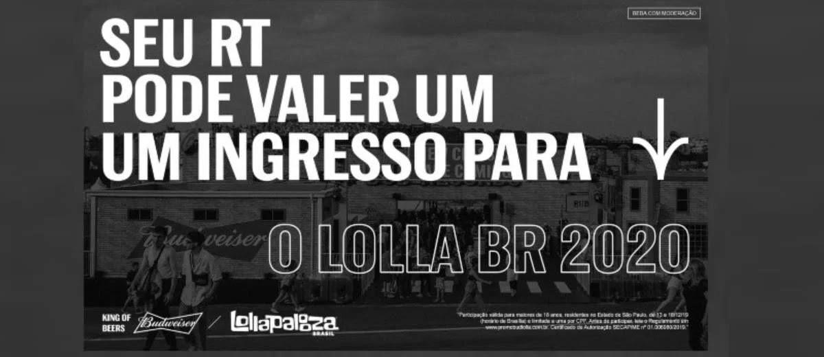 Promoção Budweiser 2020 Ingressos Lollapalooza - Mais de 300 Ingressos Lollabr