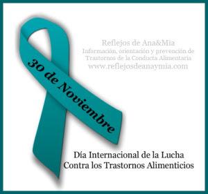 30 de noviembre dia internacional de la lucha contra los trastornos alimenticios