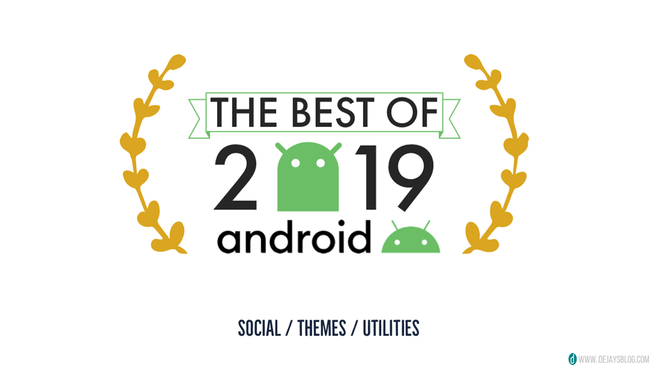 Our best Android apps of 2019