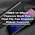 VINKO C5 Official Firmware Stock Rom/Flash File Free Download