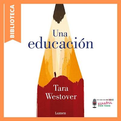 Novela Una educación, de Tara Westover