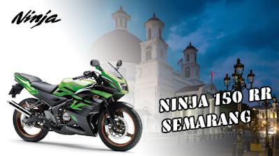 Ninja 150 RR Semarang