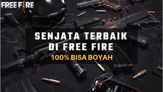 Senjata Free Fire Terbaik dan Paling Sakit