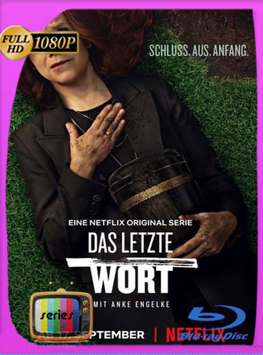 La última palabra (Das Letzte Wort) (2020) Temporada 1 HD [1080p] Latino [GoogleDrive] SilvestreHD