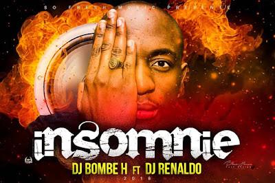 Dj Bombe H Feat. Dj Renaldo - Insomnie (Afro House)