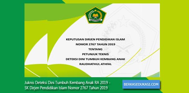 Juknis Deteksi Dini Tumbuh Kembang Anak RA 2019 - SK Direktur Jenderal Pendidikan Islam Nomor 2767 Tahun 2019