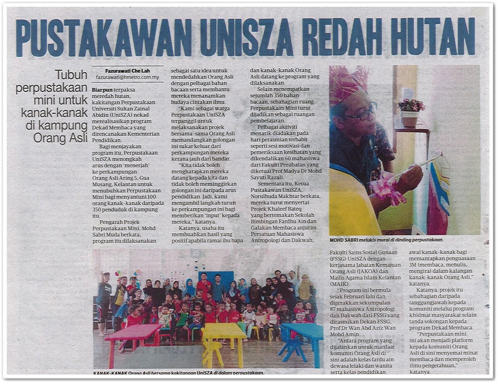 Pustakawan UNISZA redah hutan - Keratan akhbar Harian Metro 10 Jun 2019