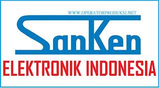 Loker Pabrik Operator Produksi PT Sanken Elektronik Tahun 2020