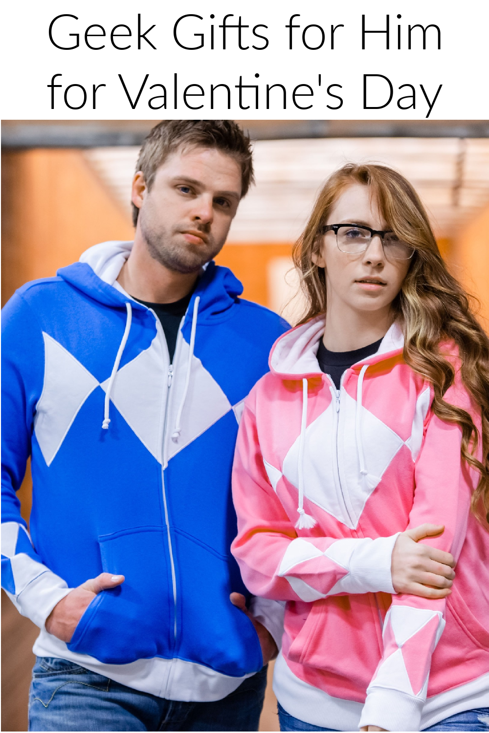 Geek Gifts for Him for Valentine's Day