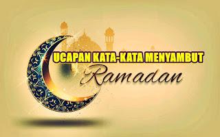 ucapan kata-kata menyambut bulan ramadhan - kanalmu