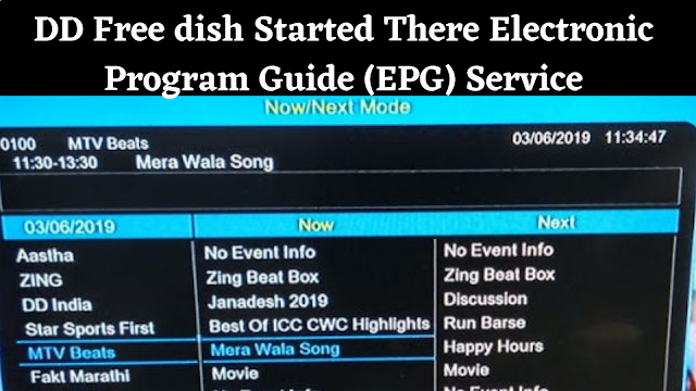 DD Free dish Started There Electronic Program Guide (EPG) Service