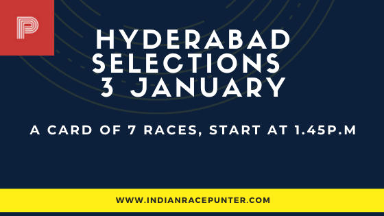 Hyderabad  Race Selections 3 January