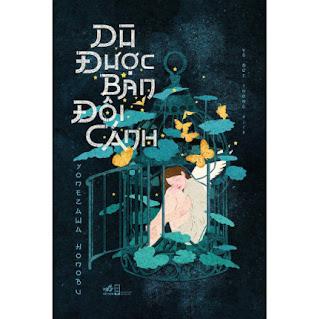 Tập truyện mang tới cho bạn đọc những câu chuyện tươi trẻ nhưng cũng đầy cay đắng: Dù được ban đôi cánh ebook PDF EPUB AWZ3 PRC MOBI