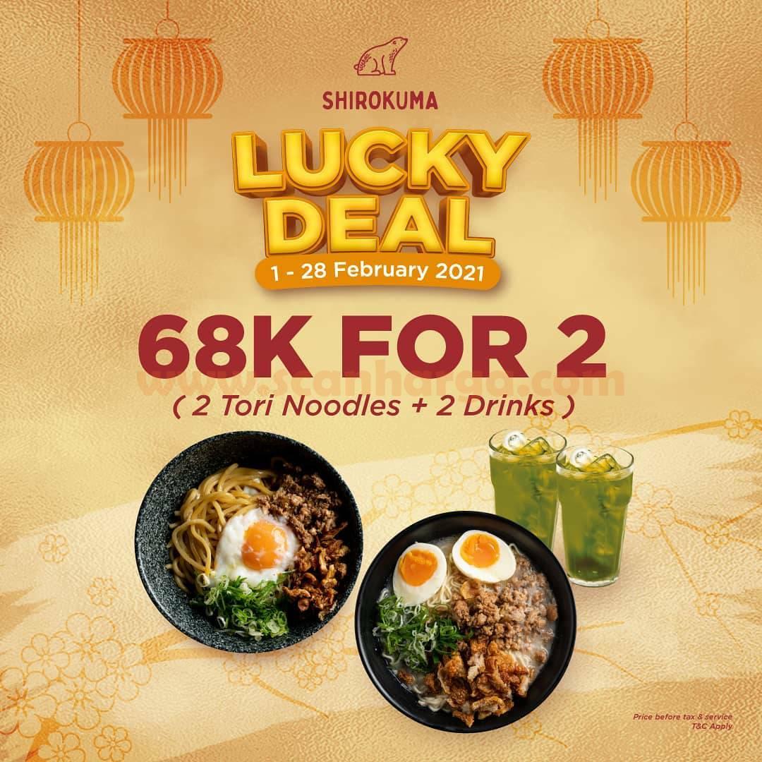 SHIROKUMA Promo LUCKY DEALS – Paket 2 Tori Noodles + 2 Drinks hanya Rp 68.000