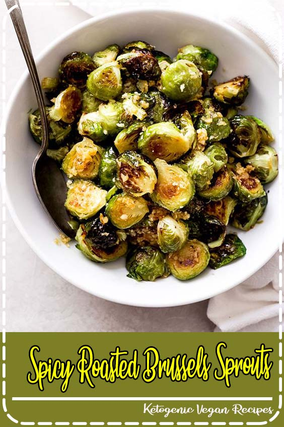 re good enough to serve at restaurants across the country Spicy Roasted Brussels Sprouts