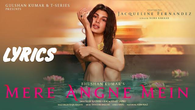 Mere Angne Mein Lyrics in Hindi  - Neha Kakkar   The Lyrics House