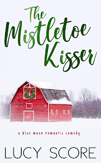 Book Review: The Mistletoe Kisser (Blue Moon #8) by Lucy Score