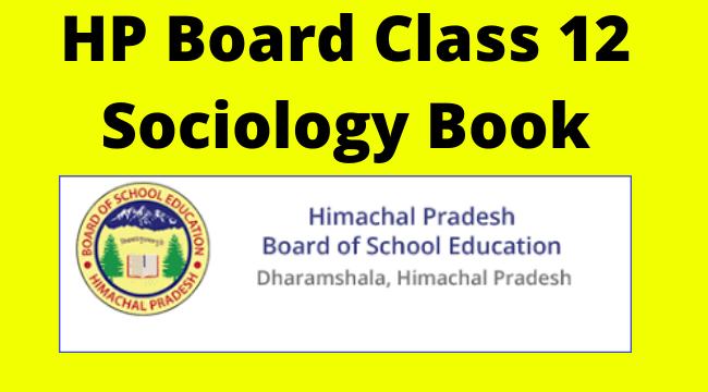 hp board class 12th sociology book pdf