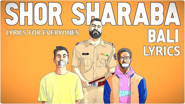 Shor Sharaba Lyrics