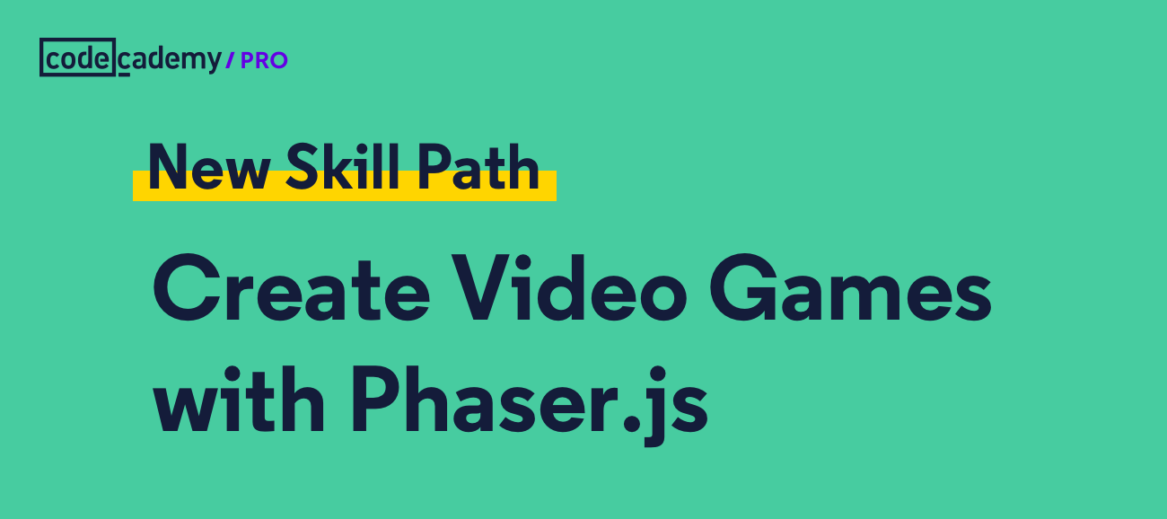 Learn How to Create Your Own Video Game With Codecademy