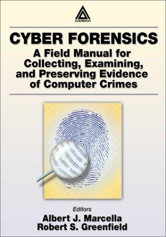 Cyber Forensics. AUERBACH PUBLICATIONS A CRC Press Company