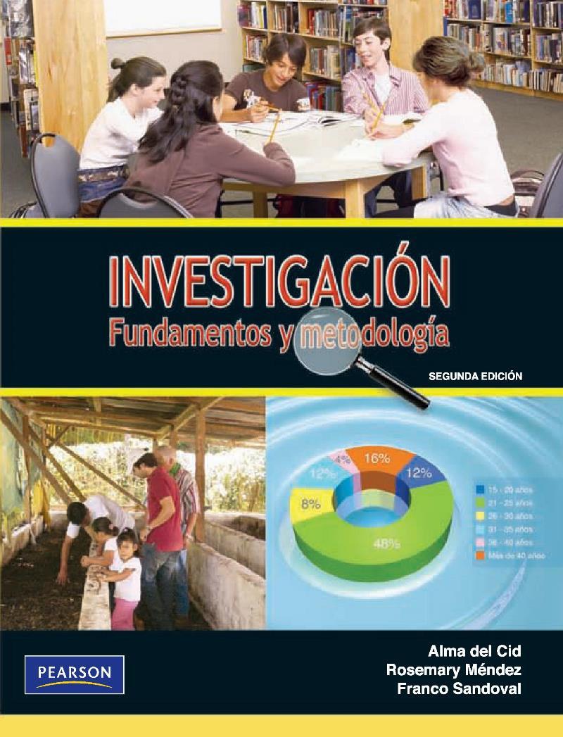Investigación: Fundamentos y metodología, 2da Edición – Alma del Cid