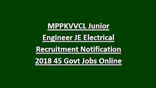 MPPKVVCL Junior Engineer JE Electrical Recruitment Notification 2018 45 Govt Jobs Online