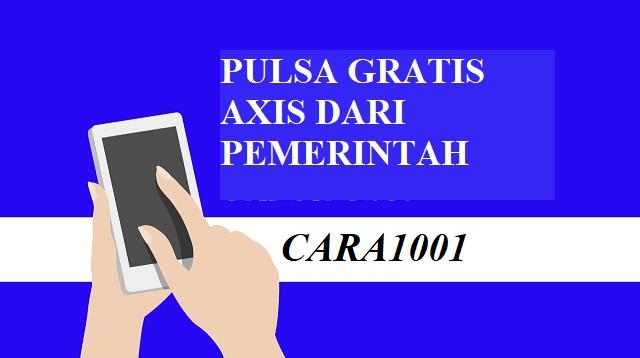 Pulsa gratis Axis dari pemerintah