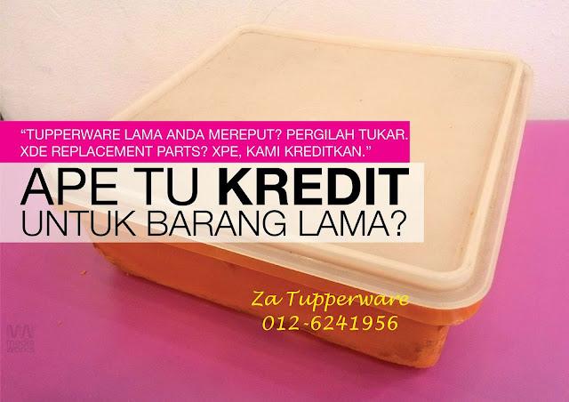KREDIT/REPLACEMENT TUPPERWARE LAMA