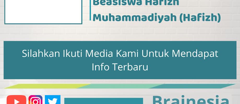 Review Beasiswa Kuliah di Universitas Muhammadiyah Yogyakarta (UMY): Beasiswa Hafizh Muhammadiyah (Hafizh)