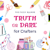 Play Crafter's Truth or Dare with your friends!
