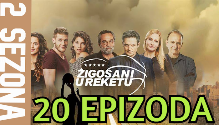 Žigosani u reketu 20 epizoda SEZONA 2