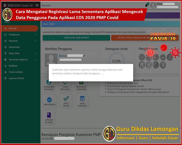Cara Mengatasi Registrasi Lama Sementara Aplikasi Mengecek Data Pengguna Pada Aplikasi EDS 2020 PMP Covid