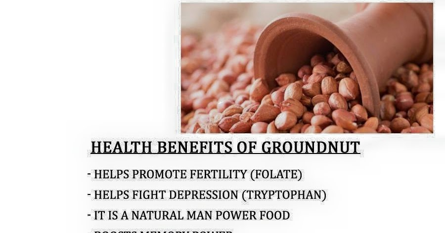 General Health Benefit of Groundnut - The Food Legends