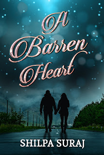 A Barren Heart By Shilpa Suraj