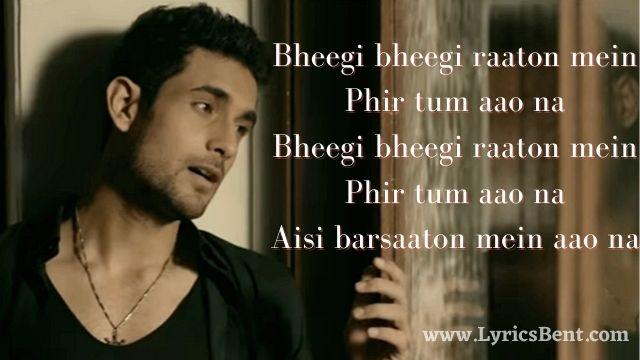 Bheegi Bheegi Raaton Mein Song Lyrics