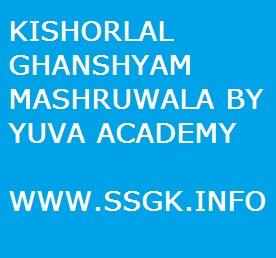 KISHORLAL GHANSHYAM MASHRUWALA BY YUVA ACADEMY