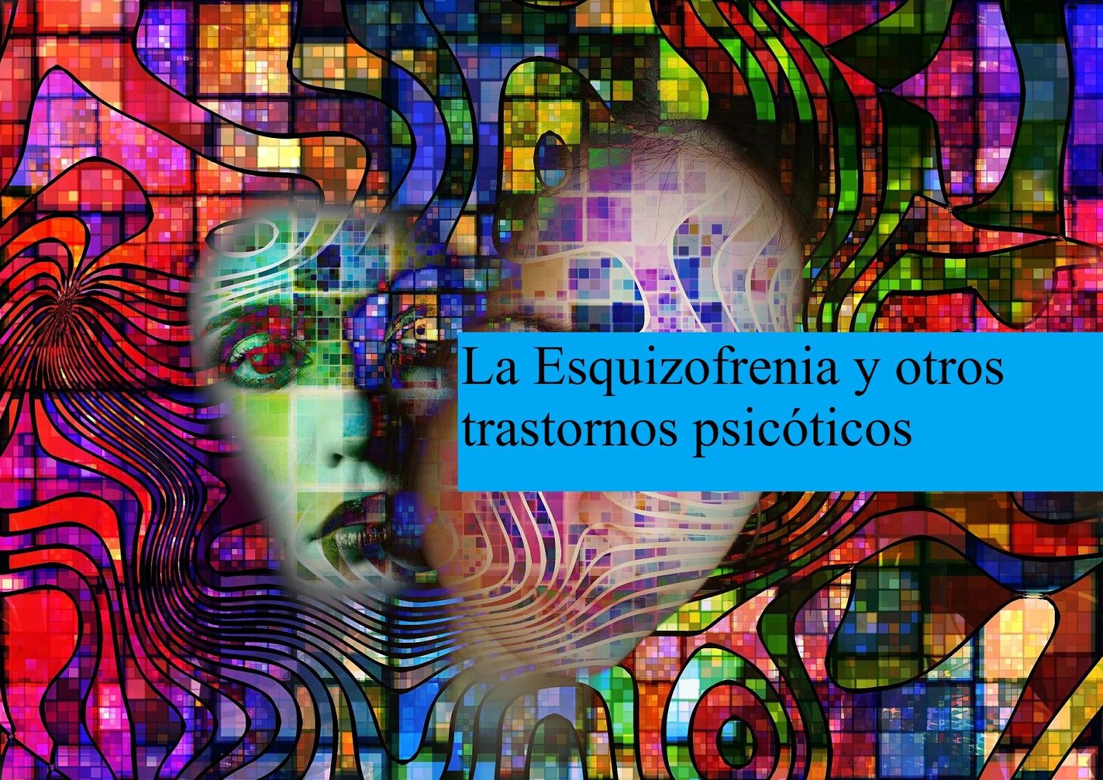 ESQUIZOFRENIA Y OTROS TRASTORNOS PSICÓTICOS. PDF