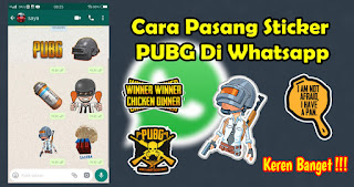 Cara Pasang Sticker PUBG Di Whatsapp